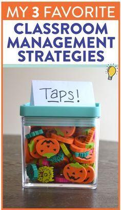 My THREE Favorite Classroom Management Tips