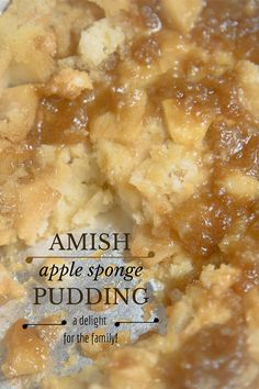 Amish recipe for Apple sponge pudding -- essentially, a pan of upside-down apple cake! Delicious, simple - just right family-style, and great AM leftovers! Just Desserts, Delicious Desserts, Dessert Recipes, Apple Desserts, Sweet Desserts, Dessert Ideas, Cake Recipes, Apple Sponge Pudding, Sponge Pudding Recipe