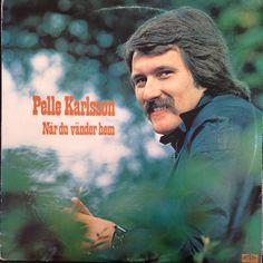 Pelle Karlsson -När du vänder hem [Prim 1977].