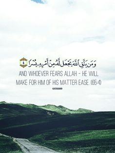 Fear Allah. Quran [65:4] #Islam