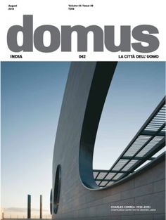 Domus India August 2015 edition - Read the digital edition by Magzter on your iPad, iPhone, Android, Tablet Devices, Windows 8, PC, Mac and the Web.