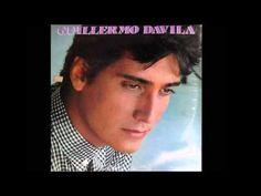 GUILLERMO DAVILA - SUS MEJORES CANCIONES - YouTube