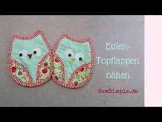 Video-Anleitung: Eulen-Topflappen nähen - SewSimple