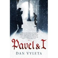 Pavel & I - by Dan Vyleta. Superb book set in Berlin just after the second world war. I'm reading it at the moment. It's about a pimp, a midget, an urchin, a prostitute, a colonel, Pavel & I.