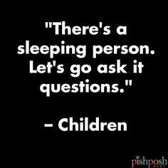 Tweet creds: yoyoha #funny #parentingproblems http://pishposhbaby.com