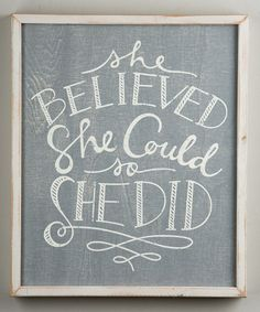 Another great find on #zulily! She Believed She Could Wall Sign #zulilyfinds