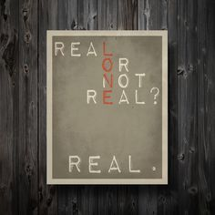 Real or Not Real Hunger Games Inspired Poster by EntropyTradingCo - this is for you @Audrey O'Neill - think you could put it in your bedroom? :)