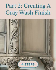 Discover how to Part Creating A Gray Wash Finish in 4 steps Chalk Paint Furniture Diy, Redo Furniture, Painting Furniture Diy, Painted Furniture, Distressed Furniture, Diy Painting, Repurposed Furniture