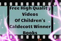 Free high quality videos of children's Caldecott winner books! The sound, video quality, and narration is outstanding!