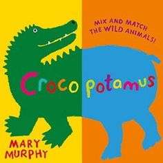 Crocopotamus: Mix and match the wild animals! Crocopotamus Mix and Match the Wild Animals Used Books, Books To Read, Silly Names, This Is A Book, Michel, Zebras, Mix N Match, Childrens Books, Toddler Books