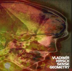 Sense Geometry album remix original cover