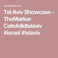 Tel Aviv Showcase - TheMarker Cafe#dldtelaviv #israel #telaviv