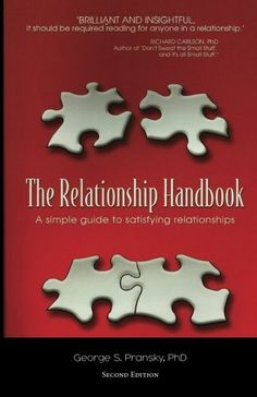 The Relationship Handbook: A Simple Guide to Satisfying Relationships by Dr. George Pransky Ph.D. This is an excellent book for anyone who has to communicate with a partner, family member, friend, work colleague, customer or supplier.  Each chapter starts and finishes with the same format and includes many examples of people changing from unhappiness and frustration to connection and love.