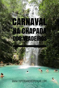 Que tal passar o carnaval na Chapada dos Veadeiros, um dos lugares mais bonitos do Brasil?!