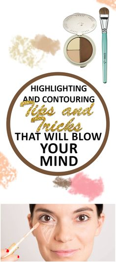 Highlighting and Contouring Tips & Tricks that Will Blow Your Mind