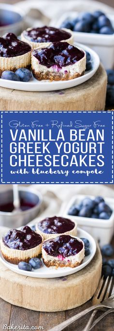 These Vanilla Bean Greek Yogurt Cheesecakes with Blueberry Compote are lightened up, but they're just as creamy and flavorful as traditional full-fat cheesecake. The easy blueberry compote takes this gluten free and refined sugar free dessert over the top!