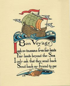 """Bon Voyage I ask no treasures from fair lands Fair lands beyond the Sea I only ask that they send back Send back my Friend to me""  Vintage greeting card  This card is part of the Dulah Evans Krehbiel Card Collection at the National Museum of Women in the Arts (NMWA) Betty Boyd Dettre Library and Research Center (LRC) http://nmwa.org/learn/library-archives  Publication date: 1911"