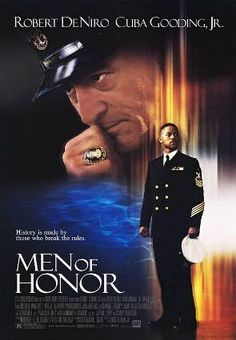Men of Honor (2000) Robert De Niro, Cuba Gooding Jr., Aunjanue Ellis, Hal Holbrook. Against formidable odds -- and an old-school diving instructor embittered by the U.S. Navy's new, less prejudicial policies -- Carl Brashear sets his sights on becoming the Navy's first African-American master diver in this uplifting true story...2a