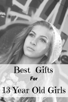 Best Gifts For 13 Year Old Girls 2019