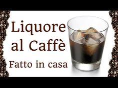 LIQUORE AL CAFFE' FATTO IN CASA DA BENEDETTA - Homemade coffee liqueur
