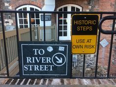 You'll encounter centuries-old stairs leading down to River Street, where various caution signs warn you of steep steps (they are indeed steep and date back several hundred years). Not only are they historic and steep, but they make for a quick and easy photo op.