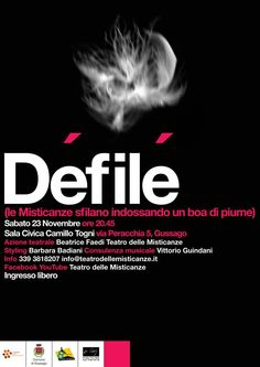 """""""Défilé (Le Misticanze sfilano con un boa di piume)"""", spettacolo teatrale sabato 24 novembre - http://www.gussagonews.it/defile-misticanze-spettacolo-teatrale-gussago-novembre-2013/"""
