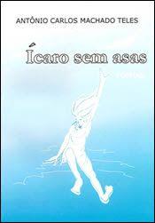Antonio - Revista Literaria: Antonio Carlos Machado Teles - Poeta Goiano * Anto...