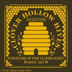 1745 - Clover Hollow Hives-Clover Hollow Hives stencil honey bee beekeepers honeycomb purveyors fine of garden vintage primitiv