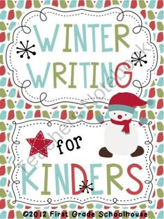 Winter Writing for Kinders product from FirstGradeSchoolhouse on TeachersNotebook.com