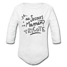 """Body manches longues """"maman tricote"""" - Body manches longues Bébé"""
