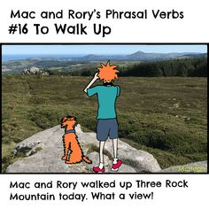Mac and Rory's phrasal verbs #16: to walk up. English Grammar For Kids, Grammar Rules, Homeschool, Mac, Learning, Fictional Characters, Fantasy Characters, Homeschooling, Study