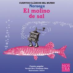Un relato breve que combina el español con el idioma noruego. Narra la historia de un molino de sal muy trabajador.
