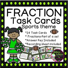 Fraction Task Cards-24 cards (Fractions-Parts of a Set-Sports Theme)***This set is also available as part of a Fraction Bundle! Fraction Bundle- Parts of a SetThis colorful set of 24 task cards with fraction questions with sports themed pictures representing parts of a set is a wonderful addition to your lessons!