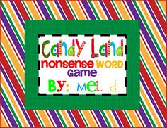candi land, work games, learning games, word games, phonic, word work, game boards, nonsense words, candy land
