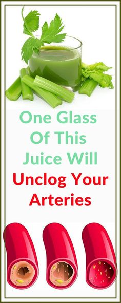 One Glass Of This Juice Will Unclog Your Arteries - Time To Live Amazing