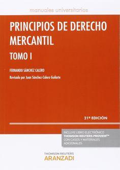 Principios de derecho mercantil / Fernando Sánchez Calero