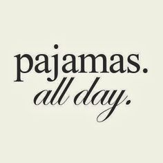 Pajamas all day via habituallychic #Pajamas #Relax