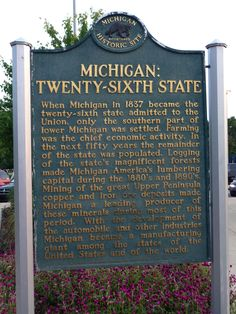 Michigan: Twenty-Sixth State Historical Marker Michigan Facts, Miss Michigan, Michigan Travel, State Of Michigan, Detroit Michigan, Northern Michigan, Lake Michigan, Jackson Michigan, Flint Michigan