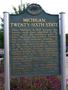 Michigan: Twenty-Sixth State Historical Marker