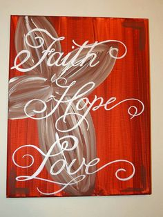 Faith Hope Love Canvas Painting by ByFaithArt on Etsy Canvas Crafts, Diy Canvas, Canvas Wall Art, Canvas Ideas, Burlap Canvas, Wood Crafts, Love Canvas Painting, Diy Painting, Painting Quotes