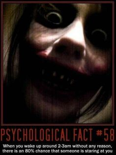 Okay this is definitely not a psychological fact. Still pretty creepy though!
