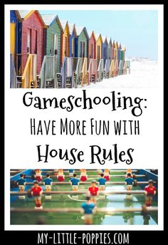gameschooling house rules Gameschooling: How to Have More Fun with House Rules | My Little Poppies