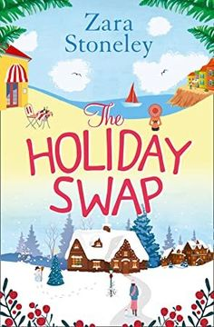 Epub The Holiday Swap The Perfect Feel Good Romance For Fans Of The Christmas Movie The Holiday Christmas Movies Christmas Books Got Books
