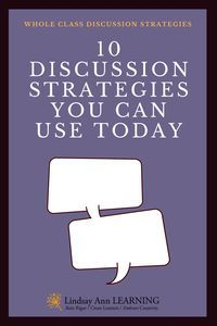10 Student Led Discussion Strategies for the Whole Class. http://lindsayannlearning.com/ #TeachingStrategies #HighSchoolELA