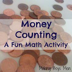 Making Boys Men: Money Counting - A Fun Math Activity