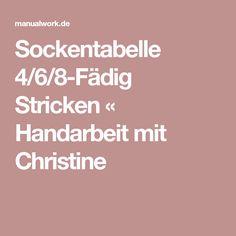 Sockentabelle 4/6/8-Fädig Stricken « Handarbeit mit Christine