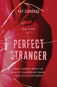 Buy Perfect Stranger: A true story of desire and obsession: A true story of desire and obsession by Kay Schubach and Read this Book on Kobo's Free Apps. Discover Kobo's Vast Collection of Ebooks and Audiobooks Today - Over 4 Million Titles! Weird Stories, True Stories, Barbara Hershey, Strangers Online, Perfect Strangers, Someone Told Me, Let Her Go, Brutally Honest, Page Turner