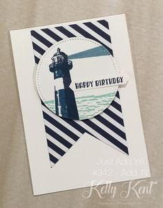 "Just Add Ink #342 - Add ""N"". High Tide birthday card. Kelly Kent - mypapercraftjourney.com"