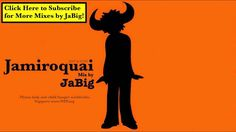 Oh ya.....nice feel jazz: Jamiroquai DJ Mix by JaBig Acid Jazz Funk Music Rock Deep House Lounge C...