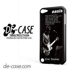 Oasis Live Forever Noel Gallagher Lyrics For Ipod 5 Case Phone Case Gift Present